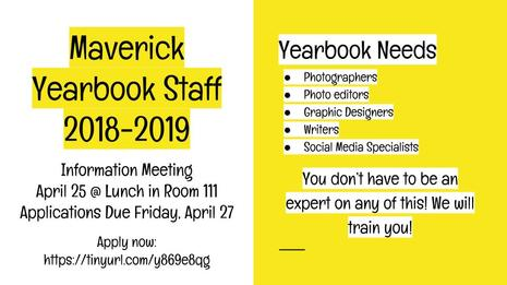 Maverick Yearbook Information Meeting this Wednesday at lunch in room 111.  Applications are due Friday, April 27.